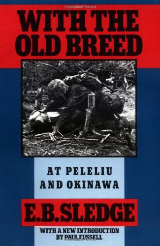 9780195067149: With the Old Breed: At Peleliu and Okinawa
