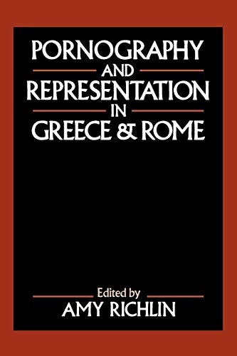 9780195067231: Pornography and Representation in Greece and Rome