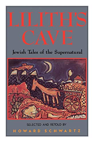 9780195067262: Lilith's Cave: Jewish Tales of the Supernatural