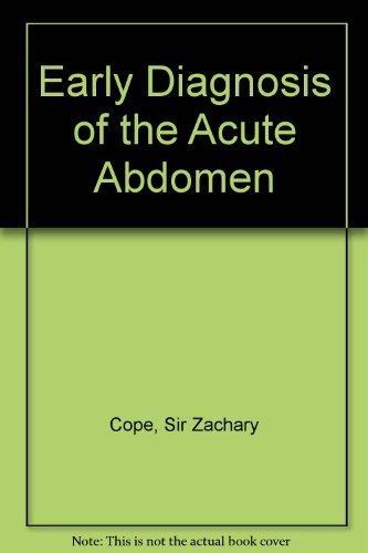 Cope's Early Diagnosis of the Acute Abdomen: Cope, Zachary
