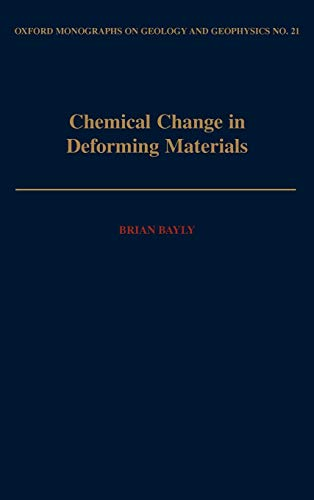 9780195067644: Chemical Change in Deforming Materials