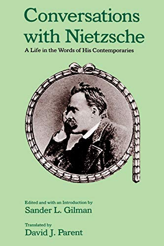 9780195067781: Conversations with Nietzsche: A Life in the Words of His Contemporaries