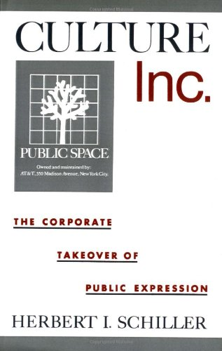 9780195067835: Culture, Inc.: The Corporate Takeover of Public Expression