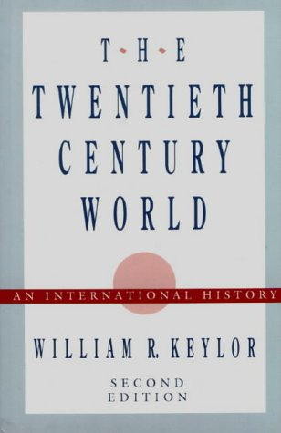 9780195068047: The Twentieth-Century World: An International History