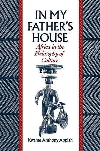 9780195068528: In My Father's House: Africa in the Philosophy of Culture