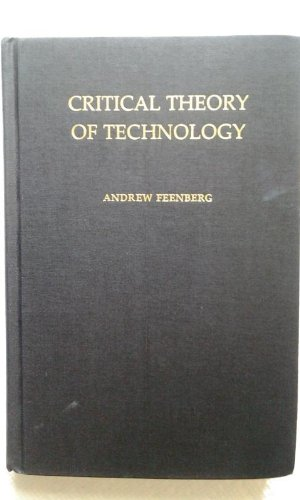 9780195068542: Critical Theory of Technology