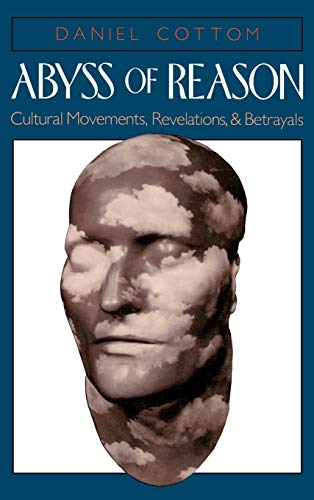 Abyss of Reason: Cultural Movements, Revelations, and Betrayals