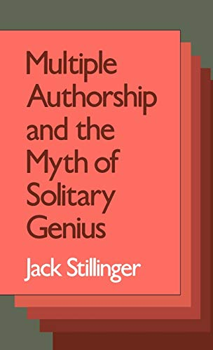 9780195068610: Multiple Authorship and the Myth of Solitary Genius