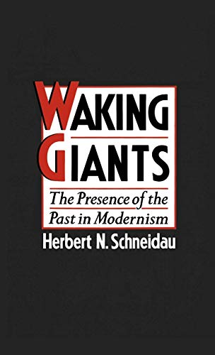 9780195068627: Waking Giants: The Presence of the Past in Modernism