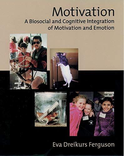 9780195068665: Motivation: A Biosocial and Cognitive Integration of Motivation and Emotion