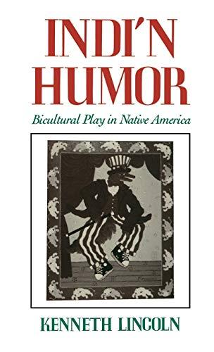 9780195068870: Indi'n Humor: Bicultural Play in Native America