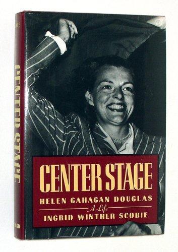 9780195068962: Center Stage: Helen Gahagan Douglas a Life