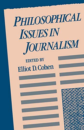 9780195068986: Philosophical Issues in Journalism