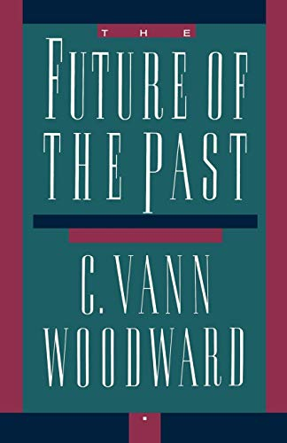 9780195069037: The Future of the Past