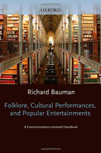 9780195069198: Folklore, Cultural Performances and Popular Entertainments: A Communications-centered Handbook