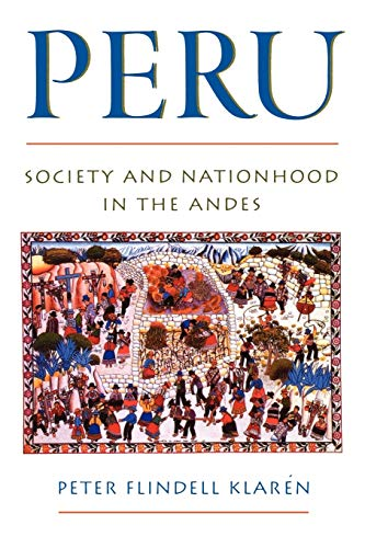 9780195069280: Peru: Society and Nationhood in the Andes (Latin American Histories)