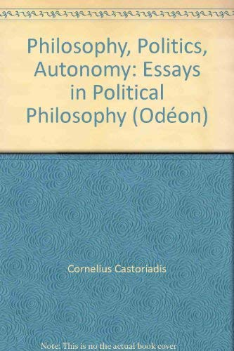9780195069624: Philosophy, Politics, Autonomy: Essays in Political Philosophy (Od'eon)