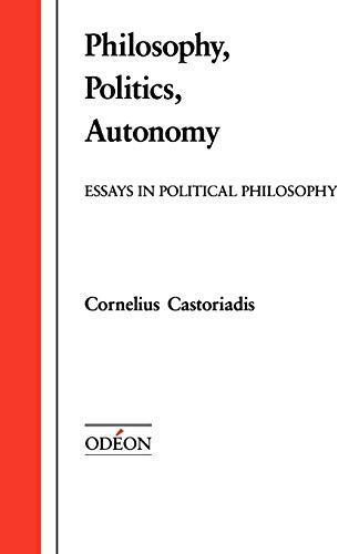 9780195069631: Philosophy, Politics, Autonomy (Od 'eon Series)