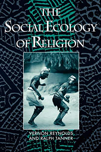 9780195069747: The Social Ecology of Religion