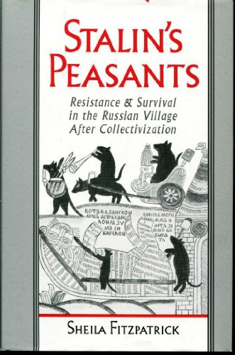 9780195069822: Stalin's Peasants: Resistance and Survival in the Russian Village After Collectivization
