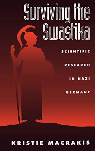9780195070101: Surviving the Swastika: Scientific Research in Nazi Germany