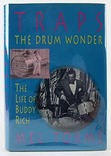 9780195070385: Traps, the Drum Wonder: The Life of Buddy Rich