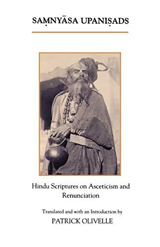 9780195070453: The Samnyasa Upanisads: Hindu Scriptures on Asceticism and Renunciation