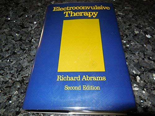 9780195070576: Electroconvulsive Therapy