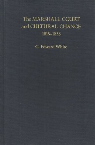 9780195070583: The Marshall Court and Cultural Change, 1815-1835