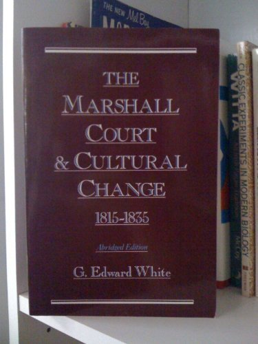 9780195070590: The Marshall Court and Cultural Change, 1815-1835