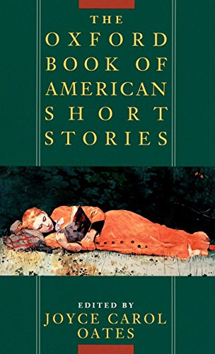 The Oxford Book of American Short Stories: Edited by Joyce