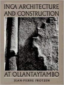 9780195070699: Inca Architecture and Construction at Ollantaytambo