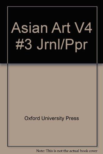 9780195070903: Asian Art: Volume 4: No. 3