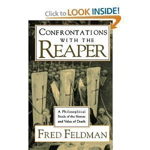 9780195071023: Confrontations with the Reaper: A Philosophical Study of the Nature and Value of Death