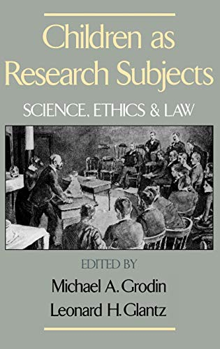 9780195071030: Children As Research Subjects: Science, Ethics, and Law