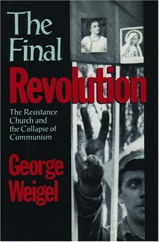 9780195071603: The Final Revolution: The Resistance Church and the Collapse of Communism