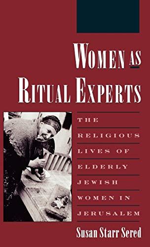 Women as Ritual Experts: Sered, Susan Starr