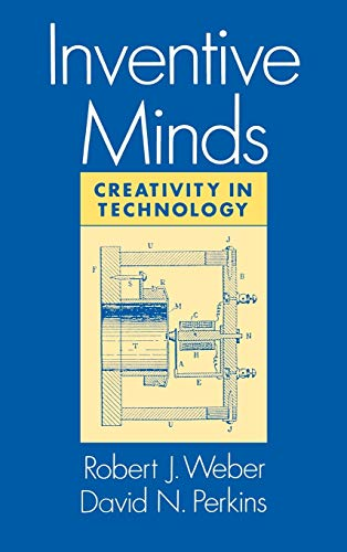 Inventive Minds Creativity in Technology (Hardback): Weber, Robert J.;