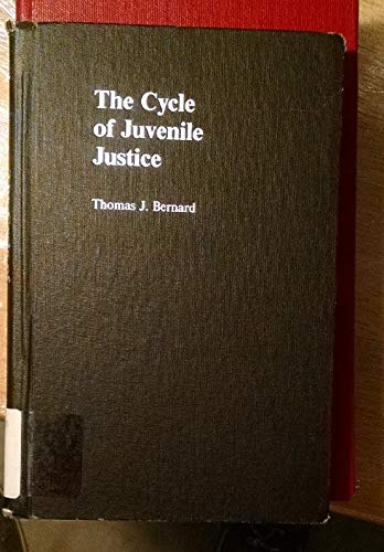 9780195071825: The Cycle of Juvenile Justice
