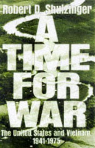 9780195071894: A Time for War: The United States and Vietnam, 1941-1975