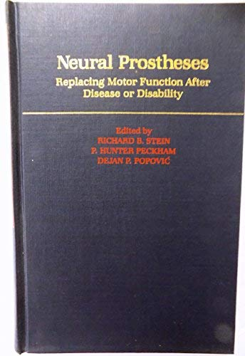 9780195072167: Neural Prostheses: Replacing Motor Function after Disease or Disability