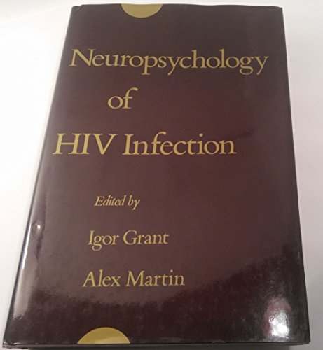 Neuropsychology of HIV Infection (0195072251) by Grant, Igor; Martin, Alex