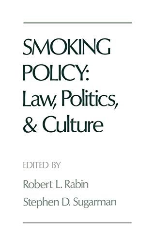 9780195072310: Smoking Policy: Law, Politics, and Culture