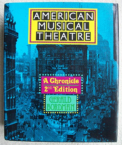 9780195072426: American Musical Theatre: A Chronicle