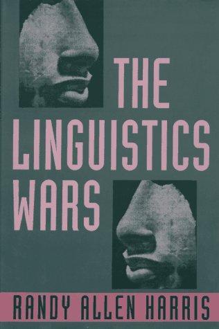9780195072563: The Linguistics Wars