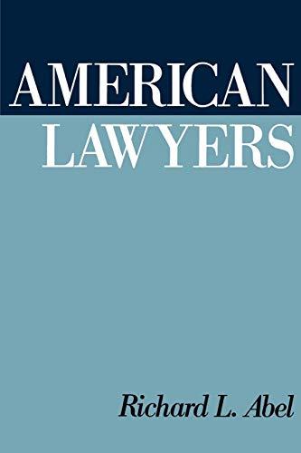 9780195072631: American Lawyers