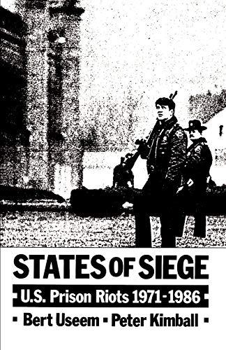 9780195072716: States of Siege: U.S. Prison Riots, 1971-1986