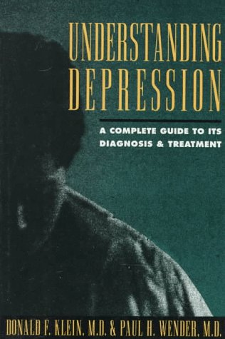 9780195072792: Understanding Depression: A Complete Guide to its Diagnosis and Treatment