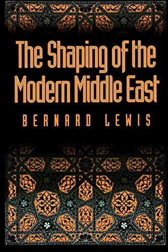 9780195072822: The Shaping of the Modern Middle East
