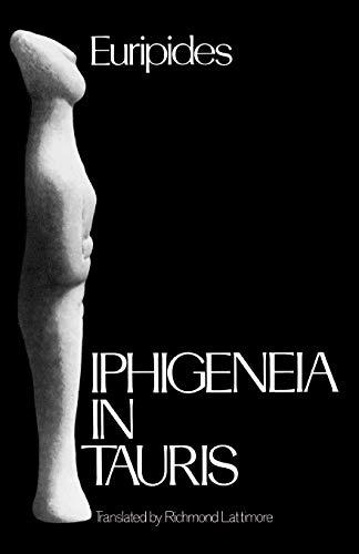 9780195072914: Iphigeneia in Tauris (Greek Tragedy in New Translations)